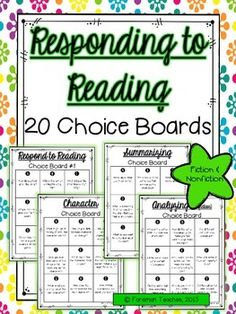 Responding to Reading  20 Choice Boards I use choice boards with my small groups and to hold my students accountable during independent reading.   The boards can be teacher or student selected. My students are given the half sheet choice boards so that they can glue them in their reading journal.