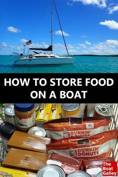 Storing food on a power boat or sailboat is very different from ashore. Use these food storage tips to avoid food spoilage. via @TheBoatGalley