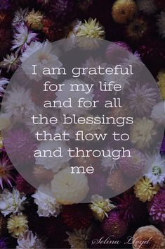 Affirmation: I am grateful for the flow of blessings in my life