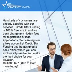 Hundreds of customers are already satisfied with our services.  Credit Star Funding is 100% free to join and we don't charge any hidden fees for registration or loan applications. You can register a free account at Credit Star Funding and be assigned a back office where you can explore all possible and make the right choice for your situation. Call 800.627.0895 to learn more today!   #creditstarfunding #funding #funds #business #b2b #creditfunding #businessloan #financial #financialservices Loan Application, 100 Free, Accounting, Join, Explore, Star, Learning, Business, Studying