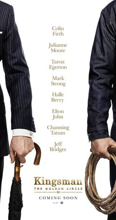 Directed by Matthew Vaughn.  With Taron Egerton, Channing Tatum, Halle Berry, Pedro Pascal. When their headquarters are destroyed and the world is held hostage, the Kingsman's journey leads them to the discovery of an allied spy organization in the US. These two elite secret organizations must band together to defeat a common enemy.