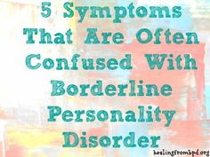 5 Symptoms That Are Often Confused With Borderline Personality Disorder (BPD) | As compared to Bipolar