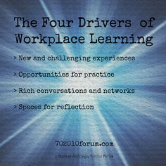 The Four Drivers of Workplace Learning