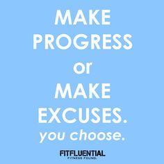 NO excuses! #FitFluential