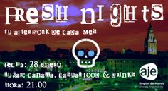 FRESH NIGHTS 28 ENERO. CANALLA. CASUAL FOOD & DRINKS