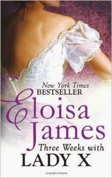 Forget The Classics I Read Romance Review of Three Weeks with Lady X by Eloisa James