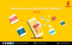 How to grow your Social Media Following? for more Information WhatsApp us @ +91 93 98 97 26 30 www.sophicapp.com #digitalmarketingcompany #bestdigitalmarketingagency #BesDigitalMarketingAgencyinhyderabad #DigitalMarketingCompanyHyderabad #digitalmarketingservices #topdigitalmarketingservices #BestDigitalMarketingServicesinHyderabad Digital Marketing Services, Web Application, App Development, Mobile App, Social Media, Technology, Business, Tech, Mobile Applications