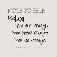 note to self // relax // quote // words // chill
