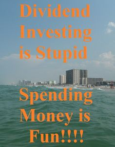 Top 7 Reasons Why Dividend Investing is Stupid