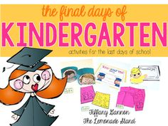 Do you need meaningful activities to finish out the last days of kindergarten?  This pack is perfect for you and your students!  It's full of fun activities to get you ready to finish out the year and get your students ready for first grade!**********************************************************************The Final Days of Kindergarten Unit includes:Kindergarten Memory Book A six page book for students to record all about their teacher, favorite memory, favorite subject, favorite letter…