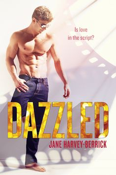 COVER REVEAL AND EXCERPT: Dazzled by Jane Harvey-Berrick ~ https://fairestofall.wordpress.com/2016/01/26/cover-reveal-and-excerpt-dazzled-by-jane-harvey-berrick/