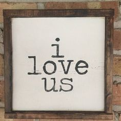 This black and white i love us sign comes with a stained frame It would look great in your home with any decor! Dimensions: approximately 10x10 All of my wooden signs are stained and hand painted. No two are identical. Please note that since this sign is made of wood there are unavoidable knots that add character to the piece :). HANGING HARDWARE IS INCLUDED ON THIS SIGN This item is ready to ship and will ship 1-2 business days.
