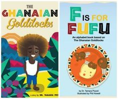 """The new book """"Ghanaian Goldilocks"""" is a modern and multicultural twist on the traditional goldilocks folktale. F is for Fufu is the accompanying ABC book- lots of Ghanaian culture for kids in fun stories. Great multicultural literature for elementary aged kids."""
