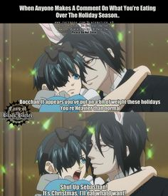 Shut up Sebastian!<--- Sebby needs better manners. You never talk about your loves weight until they bring it up. I am disappointed in you sebby. Black Butler Quotes, Black Butler Comics, Black Butler Funny, Black Butler Sebastian, Black Butler Ciel, Black Butler Kuroshitsuji, Manga Anime, Anime Meme, Manga Girl
