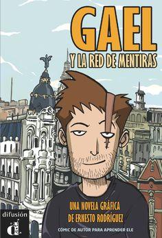 Gael y la red de mentiras. Ed. Difusión. Más info: http://www.difusion.com/ele/coleccion/lecturas/0/gael-y-la-red-de-mentiras/referencia/gael-y-la-red-de-mentiras/