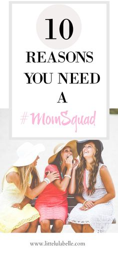 Do  ya'll ever feel like no one understands what you're going through as a mama? Luckily, there are millions of other mama's out there just like you! Let me tell you why you need a MOMSQUAD and how they'll make your life easier! Click through to Read my 10 Reasons you NEED a MomSquad and how it'll help you through your day to day! Moms   Mom friends  Mom group   Mom Squad   Best Friends   Friends   Play Dates   Kids  