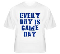 Every Day Is Game Day (Blue Distress Font) Football T Shirt