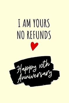 I Am Yours No Refunds Anniversary Notebook: 10 Year Anniversary Gifts For Him - Lined Journal: Marc 2 Year Anniversary Quotes, 2 Year Anniversary Gifts For Him, 15 Year Wedding Anniversary, Anniversary Dinner, Anniversary Ideas, Anniversary Boyfriend, Boyfriend Birthday, Notebook 10, Lined Notebook