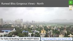 Runwal Bliss Gorgeous Views - North  For Sales & Booking Call +91 91677 42211 To know more visit -http://runwal-bliss.new-launch.info/
