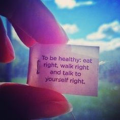 To be healthy: Eat right walk right & talk to yourself right! Motivational Quotes Tumblr, Inspirational Quotes, Daily Motivation, Fitness Motivation, Fitness Quotes, Morning Motivation, Exercise Motivation, Motivation Quotes, Quotes To Live By