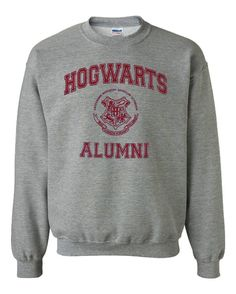 Hogwarts Alumni Gray Sweatshirt by PrinTrending on Etsy, $21.50 i am so buying this!