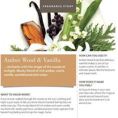 Amber Wood and Vanilla ... yum yum!