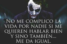 Joker Frases, Joker Quotes, Amor Quotes, Quotes En Espanol, Spanish Quotes, Wanderlust Travel, Karma, Favorite Quotes, Motivational Quotes