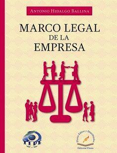LIBROS EN DERECHO: MARCO LEGAL DE LA EMPRESA