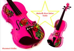 BUTTERFLY ROSE TATTOO VIOLIN IN HOT PINK,  BY  ROZANNA'S VIOLINS HTTP://WWW.ROZANNASVIOLINS.COM