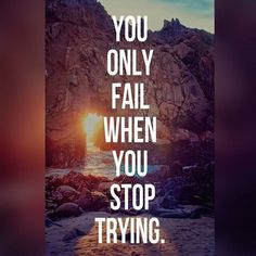Inspirational Words - Fail When You Stop Trying Poster - fitness posters memes motivation meme quote Positive Vibes, Positive Quotes, Daily Quotes, Life Quotes, Workout Posters, Fitness Posters, Investment Quotes, Motivational Posters, Motivational Monday