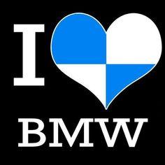 We love BMW