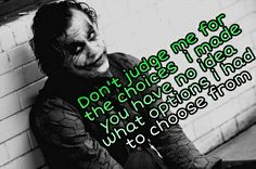 We all have different perspectives. Joker Qoutes, Best Joker Quotes, Batman Quotes, Epic Quotes, Dark Quotes, Badass Quotes, Wisdom Quotes, True Quotes, Great Quotes