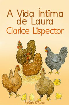 . Chickens And Roosters, Book Lovers, My Books, Animals, Google, Clarice Lispector, Floral Illustrations, Books, Brazil