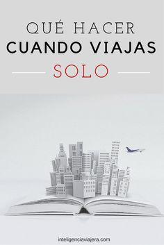 ¿Qué hacer cuando viajas en solitario? Invierte en ti ¡lee! 10 libros recomendados si viajas solo.