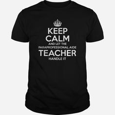 Paraprofessional Aide Teacher, Order HERE ==> https://www.sunfrog.com/LifeStyle/110473597-321871013.html?29538, Please tag & share with your friends who would love it , #renegadelife #birthdaygifts #xmasgifts