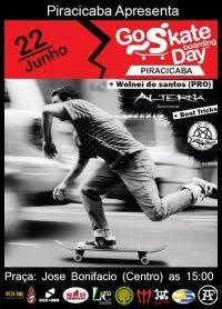 Eventos Go skate day Piracicaba -  Mais um Go skate day desta vez na cidade de Piracicaba interior do estado de São Paulo, o evento por la acontece no Sábado dia 22 de junho de 2013 com a concentração na praça José Bonifácio no