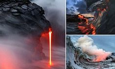 Photographers risk lives snapping lava flowing into scalding hot sea #DailyMail