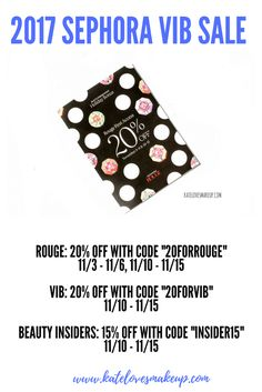 2017 SEPHORA VIB SALE DATES | Kate Loves Makeup Sharing all of the dates for the 2017 Sephora VIB Sale and what coupon codes you need to use