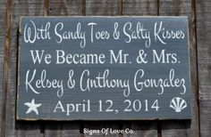 Sandy Toes And Salty Kisses We Became Are Mr and Mrs, Gray Beach Wedding Sign Nautical Decor Hand Painted Wood Rustic Vintage Gray