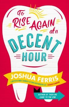 To Rise Again at a Decent Hour by Joshua Ferris, http://www.amazon.co.uk/dp/B00H7O87H0/ref=cm_sw_r_pi_dp_Rlr5tb1F3P547