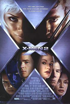 """X2- (2003) A head-scratchingly overrated movie.  Beat for beat the same movie as the first one, with a weird tacked on finale. Yet, nerds hail it """"one of the best comic book movies ever!"""""""