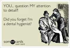 Haha. RDH. dental hygienist