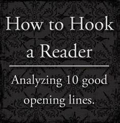 Sir Writesalot | Laura Mizvaria : How to Hook a Reader lauralee1.blogspot.com