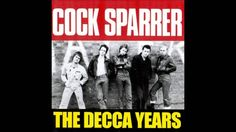 Cock Sparrer - The Decca Years - Full Album - 2006 1 - We Love You (00:00 - 03:52) 2 - Sister Suzie (03:53 - 07:31) 3 - Platinum Blonde (07:32 - 10:40) 4 - Take For A Ride (10:41 - 12:43) 5 - Again And Again (12:44 - 15:25) 6 - Runnin' Riot (15:26 - 18:38) 7 - Chip On My Shoulder (18:39 - 20:42) 8 - Watcha Gonna Do About It (20:43 - 23:49) 9 - Teenage Heart (23:50 - 26:13) 10 - I Need A Witness (26:14 - 29:53) 11 - Sunday Stripper (29:54 - 33:34) 12 - Trouble On The Terraces (33:35 - 37:44)…