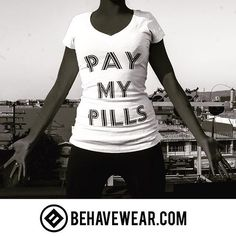 #behavewear #behave #comportamiento #bigpharma #paymypills #tees #clothing #clothingline #tshirt #summer #organic #photoshoot #freedom #libertad #liberty