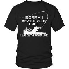Limited Edition T-shirt Hoodie - Sorry I Missed Your Call I was On The Other Line