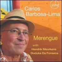Carlos Barbosa-Lima - Merengue  ( 2012 )