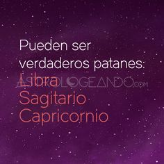 #Libra #Sagitario #Capricornio #Astrología #Zodiaco #Astrologeando