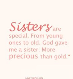 Birthday wishes for elder sister: beautiful Back > Imgs For > Elder Sister Quotes Funny Quotes About Little Sisters. QuotesGram about Sisters on Pin Sister Quotes Images, Sister Poems, Sister Quotes Funny, Super Funny Quotes, Family Quotes, Funny Sister, Brother Quotes, Sibling Quotes, Daughter Poems