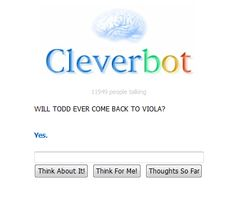 Cleverbot has spoken. There is hope. @Rhi Love HJNFWSADJFIDSJFISADJFISJDFCSDJCKFJDSKFAJS